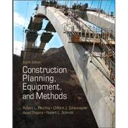 Construction Planning, Equipment, and Methods by Peurifoy, Robert; Schexnayder, Clifford J.; Shapira, Aviad; Schmitt, Robert, 9780073401126