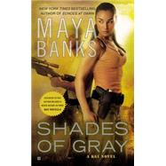 Shades of Gray A KGI Novel by Banks, Maya, 9780425251126