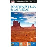 Dk Eyewitness Southwest USA & National Parks by Dorling Kindersley, Inc., 9781465441126
