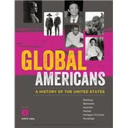 Global Americans, Volume 2 by Montoya, Maria; Belmonte, Laura A.; Guarneri, Carl J.; Hackel, Steven; Hartigan-O'Connor, Ellen, 9781337101127