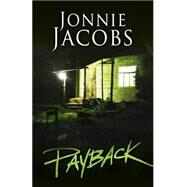Payback by Jacobs, Jonnie, 9781432831127