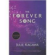 The Forever Song by Kagawa, Julie, 9780373211128