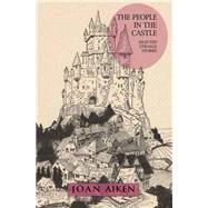 The People in the Castle by Aiken, Joan; Link, Kelly, 9781618731128