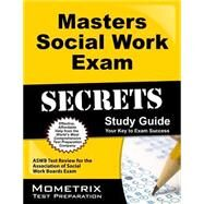 Masters Social Work Exam Secrets: Your Key to Exam Success by Social Work Exam Test Prep Staff, 9781627331128