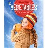 Vegetables by Bodden, Valerie, 9781628321128