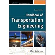 Handbook of Transportation Engineering Volume I & Volume II, Second Edition by Kutz, Myer, 9780071761130
