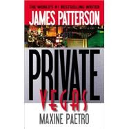 Private Vegas by Patterson, James; Paetro, Maxine, 9780316211130