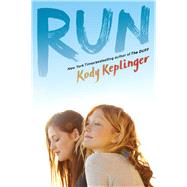 Run by Keplinger, Kody, 9780545831130