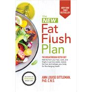 The New Fat Flush Plan by Gittleman, Ann Louise, 9781259861130