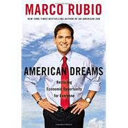 American Dreams by Rubio, Marco, 9781595231130