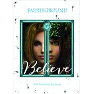 Believe by Bracken, Beth; Fraser, Kay; Sawyer, Odessa, 9781623701130