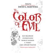 The Color of Evil by Hartwell, David G., 9780765391131