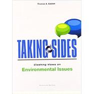 Taking Sides: Clashing Views on Environmental Issues by Easton, Thomas, 9781259161131