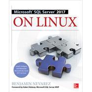 Microsoft SQL Server 2017 on Linux by Nevarez, Benjamin, 9781260121131