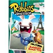 Rabbids Road Trip by Lewman, David; Johnson, Shane L., 9781481441131