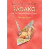 Sadako and the Thousand Paper Cranes (Puffin Modern Classics) by Coerr, Eleanor; Himler, Ronald, 9780142401132