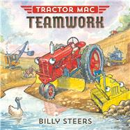 Tractor MAC Teamwork by Steers, Billy, 9780374301132