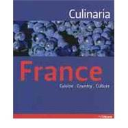 Culinaria  France : Country - Cuisine - Culture by Domine, Andre; Beer, Gunter, 9783833151132
