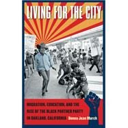 Living for the City by Murch, Donna Jean, 9780807871133