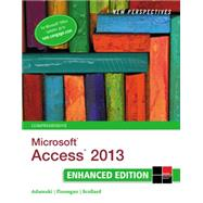 New Perspectives on Microsoft® Access 2013, Comprehensive Enhanced Edition by Adamski; Finnegan; Scollard, 9781305501133