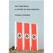 The Third Reich by Childers, Thomas, 9781451651133