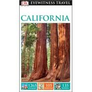 Dk Eyewitness California by Dorling Kindersley, Inc., 9781465441133