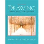 Drawing : Space, Form, and Expression by Enstice, Wayne; Peters, Melody, 9780130981134