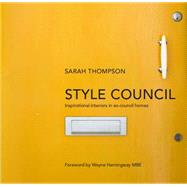 Style Council by Thompson, Sarah, 9780224101134