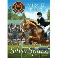 Silver Spurs by Ferrell, Miralee, 9780781411134