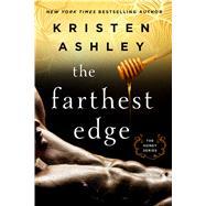 The Farthest Edge by Ashley, Kristen, 9781250121134