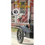 Historic Michigan Travel Guide by Wagenaar, Larry J; Feldbush, Nancy, 9781880311134