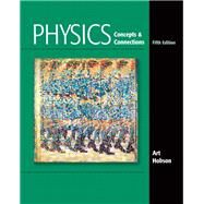 Physics Concepts and Connections by Hobson, Art, 9780321661135