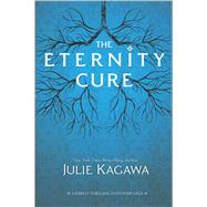 The Eternity Cure by Kagawa, Julie, 9780373211135