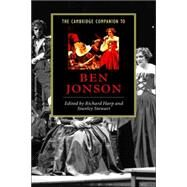 The Cambridge Companion to Ben Jonson by Edited by Richard Harp , Stanley Stewart, 9780521641135