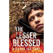 The Lesser Blessed 20th Anniversary Special Edition by Van Camp, Richard, 9781771621137