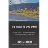 The Solace of Open Spaces by Ehrlich, Gretel (Author), 9780140081138