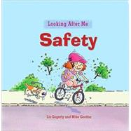 Safety by Gogerly, Liz, 9780778741138