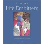 Life Embitters by PLA, JOSEPBUSH, PETER, 9780914671138