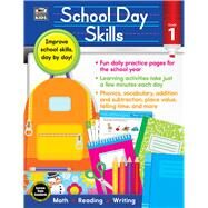 School Day Skills, Grade 1 by Thinking Kids; Carson-Dellosa Publishing Company, Inc., 9781483831138