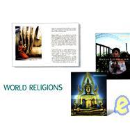 World Religions by Otfinoski, Steven; Young, Serinity; Eppehimer, Trevor; Wool, Daniel; Alkouatli, Claire, 9780761421139