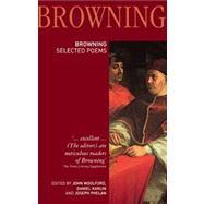 Robert Browning: Selected Poems by Woolford,John;Woolford,John, 9781405841139