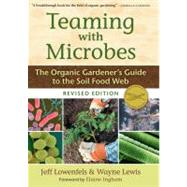 Teaming with Microbes by Lewis, Wayne, 9781604691139