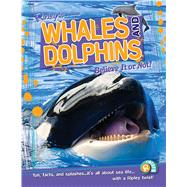 Whales & Dolphins by Ripley's Believe It or Not, 9781609911140