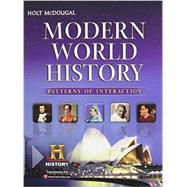Holt Mcdougal World History: Patterns of Interaction : Student Edition Modern 2012 by Unknown, 9780547491141