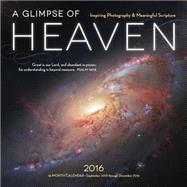 A Glimpse of Heaven 2016 Calendar by Rock Point, 9781631061141