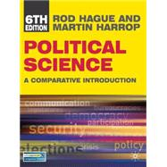 Political Science (North American edition) A Comparative Introduction by Hague, Rod; Harrop, Martin, 9780230101142