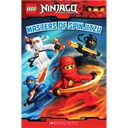 Masters of Spinjitzu (LEGO Ninjago: Reader) by West, Tracey, 9780545401142