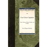 Our Great Captains by Linus Pierpont Brockett, Pierpont Brocke, 9781429021142