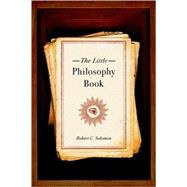 The Little Philosophy Book by Solomon, Robert C., 9780195311143