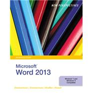 New Perspectives on Microsoft Word 2013, Introductory by Zimmerman, S. Scott; Zimmerman, Beverly B.; Shaffer, Ann; Pinard, Katherine T., 9781285091143